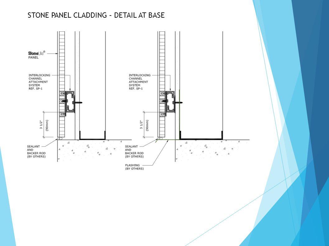 STONE PANEL CLADDING – DETAIL AT BASE