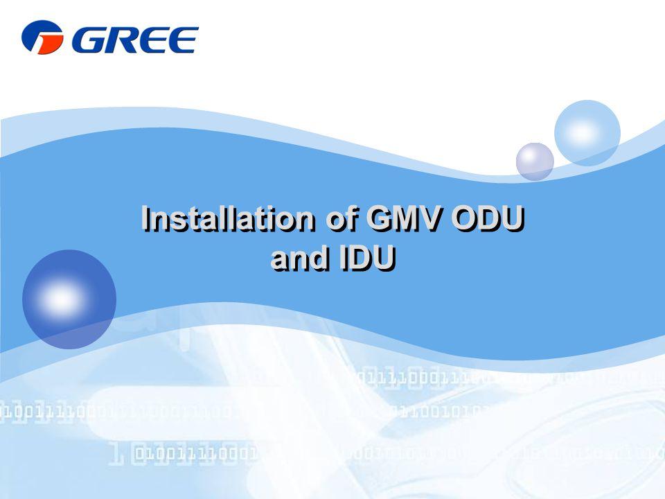 Installation of GMV ODU and IDU