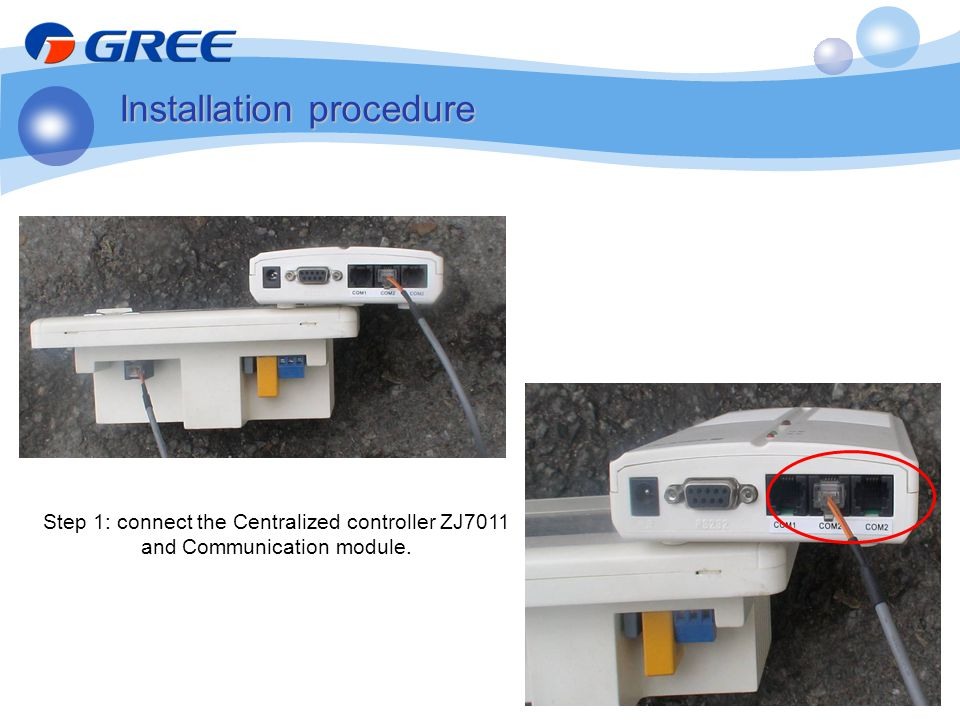 Step 1: connect the Centralized controller ZJ7011 and Communication module. Installation procedure
