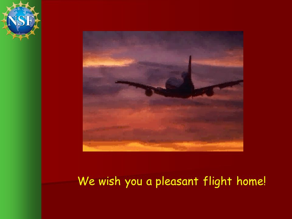 We wish you a pleasant flight home!