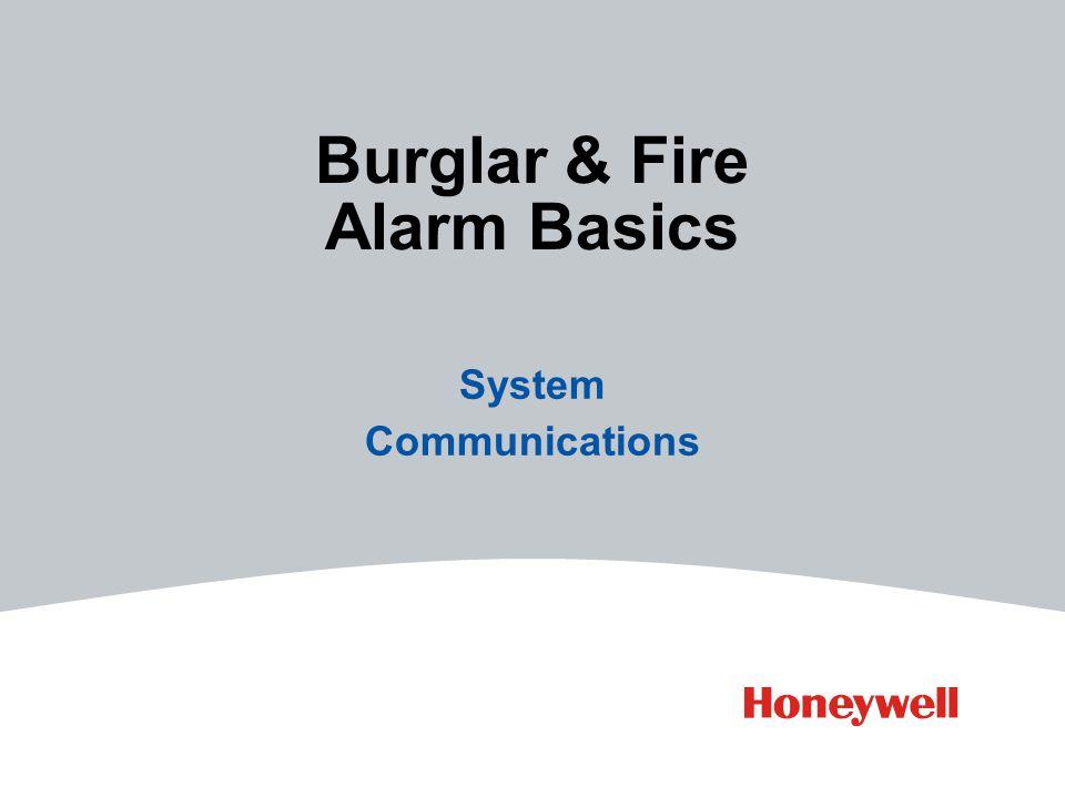 Burglar & Fire Alarm Basics System Communications