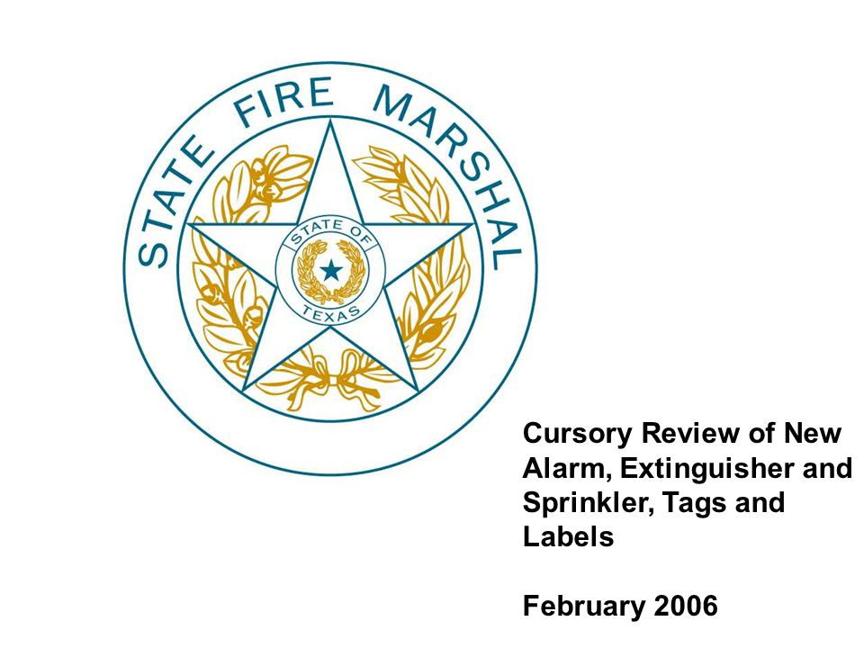 Cursory Review of New Alarm, Extinguisher and Sprinkler, Tags and Labels February 2006