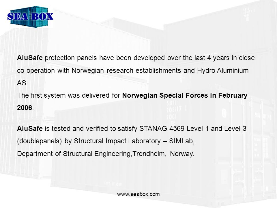 AluSafe protection panels have been developed over the last 4 years in close co-operation with Norwegian research establishments and Hydro Aluminium AS.