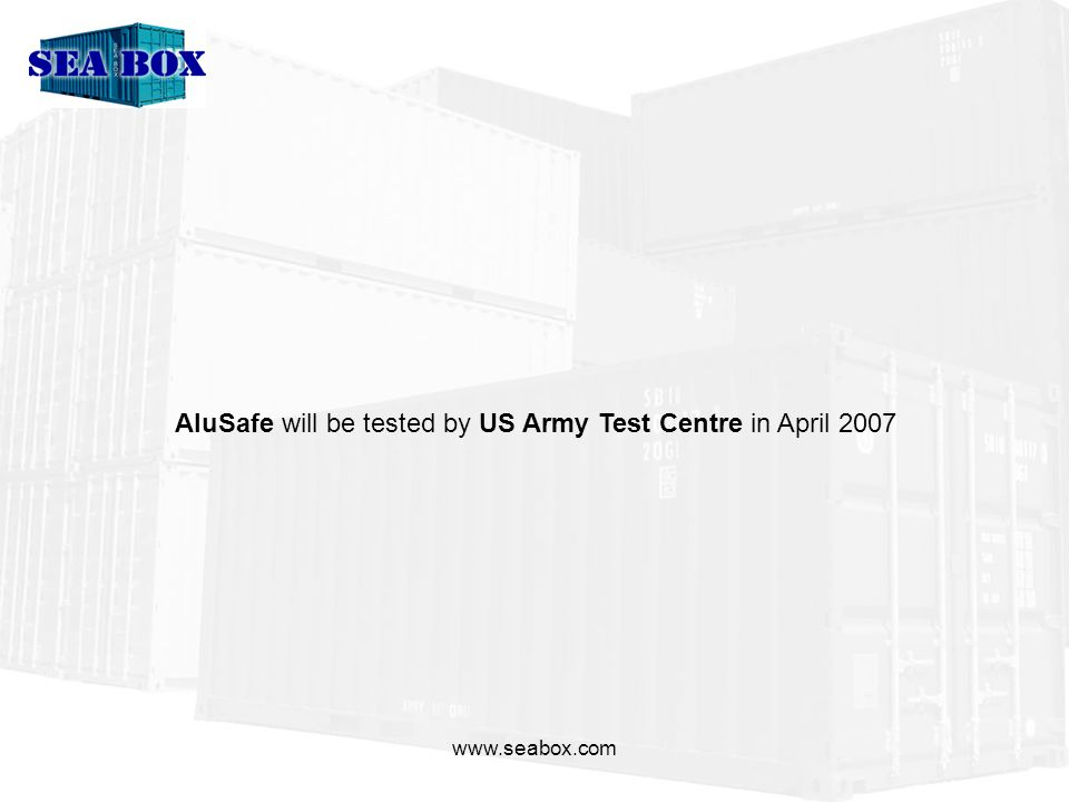 AluSafe will be tested by US Army Test Centre in April 2007