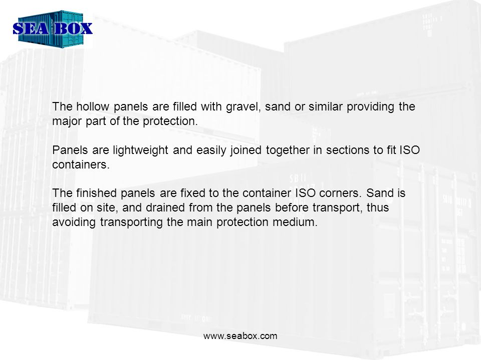 www.seabox.com Panels dimensions are 65x350x2200mm (DxWxH) and are joined together with a simple click-fit system to form panels of the required length (10/20/40).
