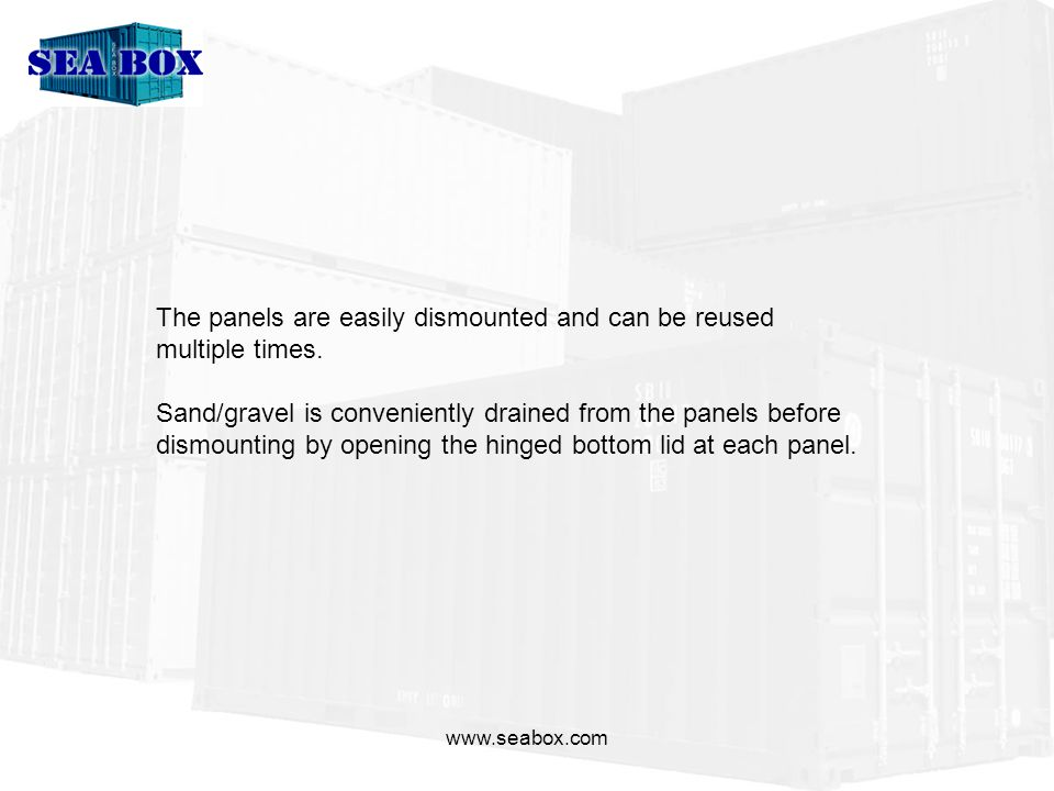 www.seabox.com The panels can equally simple be used as perimeter protection and will in that case require supply of our purpose designed support stands.