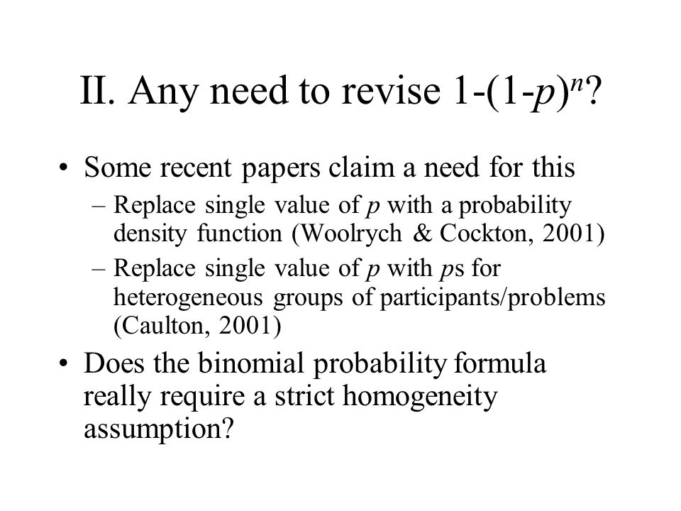 II. Any need to revise 1-(1-p) n .