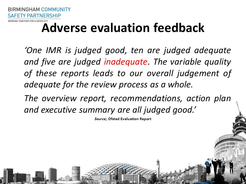 Adverse evaluation feedback One IMR is judged good, ten are judged adequate and five are judged inadequate.