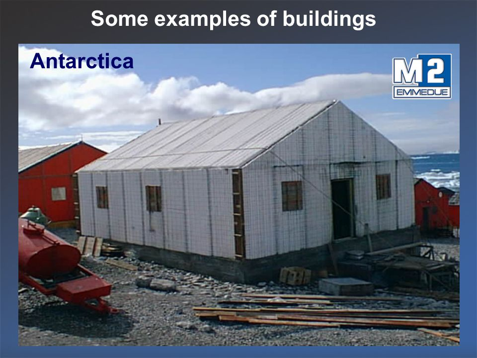 Some examples of buildings Antarctica