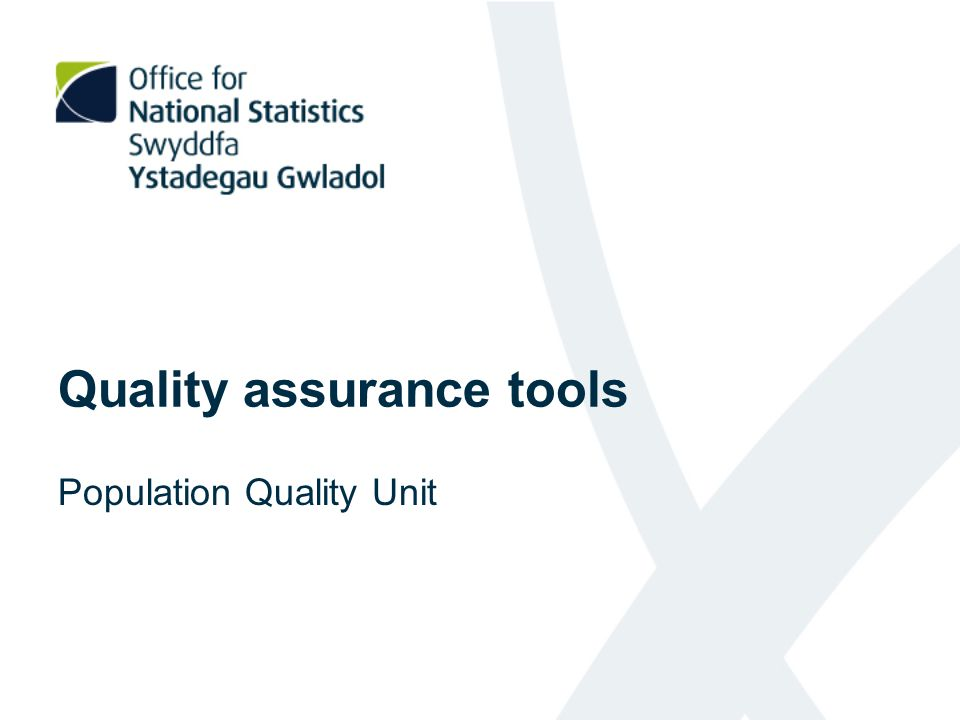Quality assurance tools Population Quality Unit