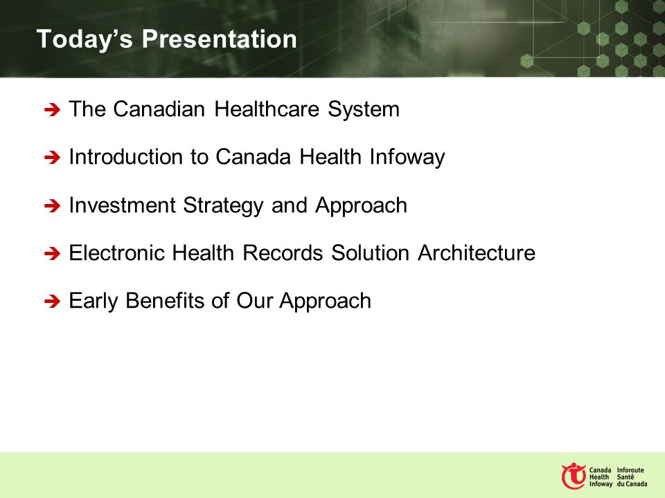 Overview of the Canadian Healthcare System Publicly financed health care system that supports over 31 million people Healthcare is delivered by 14 federal, provincial and territorial Plans with Federal funding support The Plans are guided by 5 national principles set at the federal level Public Administration Comprehensiveness Universality Portability Accessibility PE BC AB SK MB ON QC NB NS NL NU NT YT