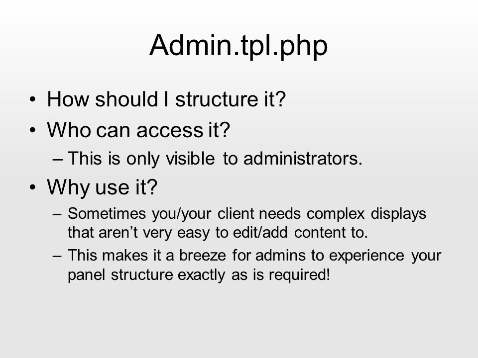 Admin.tpl.php How should I structure it. Who can access it.