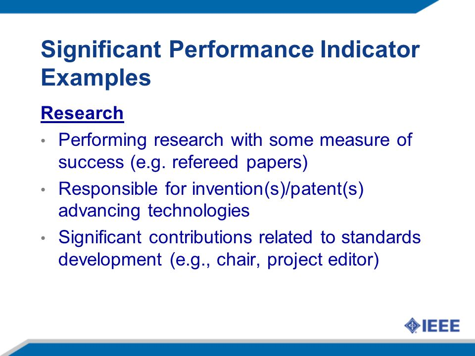 Significant Performance Indicator Examples Research Performing research with some measure of success (e.g.