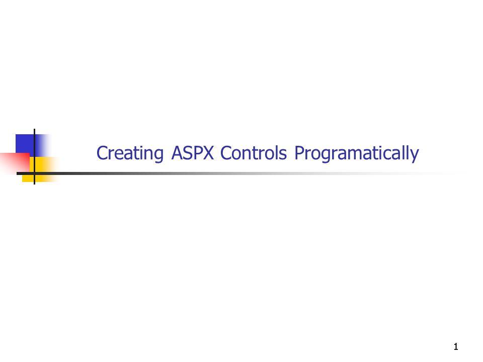 1111 Creating ASPX Controls Programatically