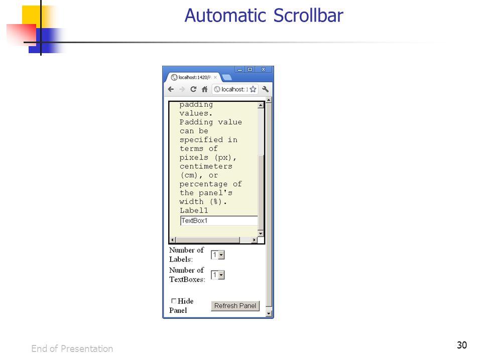 30 Automatic Scrollbar End of Presentation