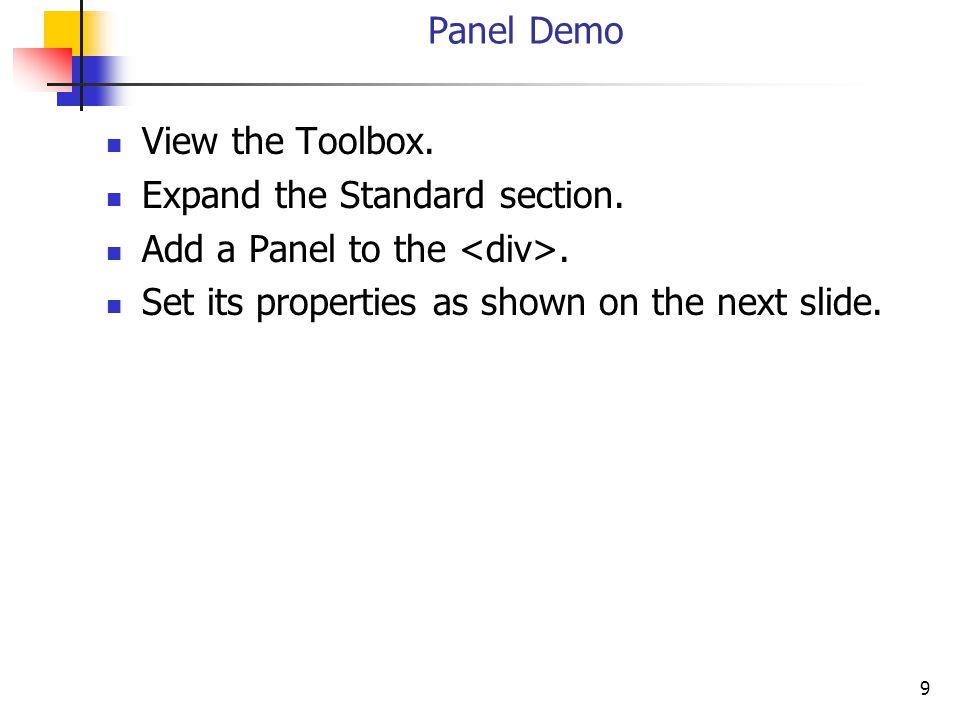 20 Dynamic Controls <asp:CheckBox id= cbHide runat= server text= Hide Panel /> <asp:Button ID= btnRefreshPanel runat= server text= Refresh Panel />