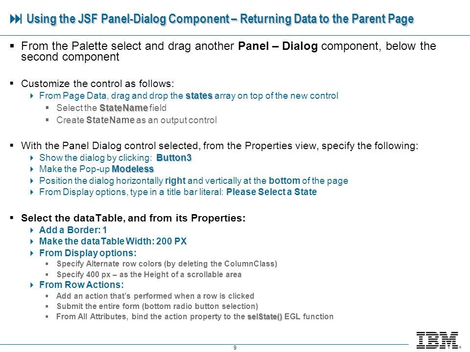 10 Using the JSF Panel-Dialog Component – Returning Data to the Parent Page Using the JSF Panel-Dialog Component – Returning Data to the Parent Page Run the page.