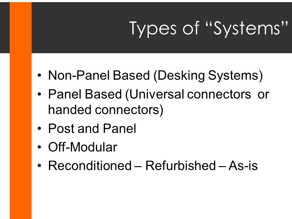 Non-Panel Based Systems: Haworth Race (a post and beam system)Haworth Race (a post and beam system)