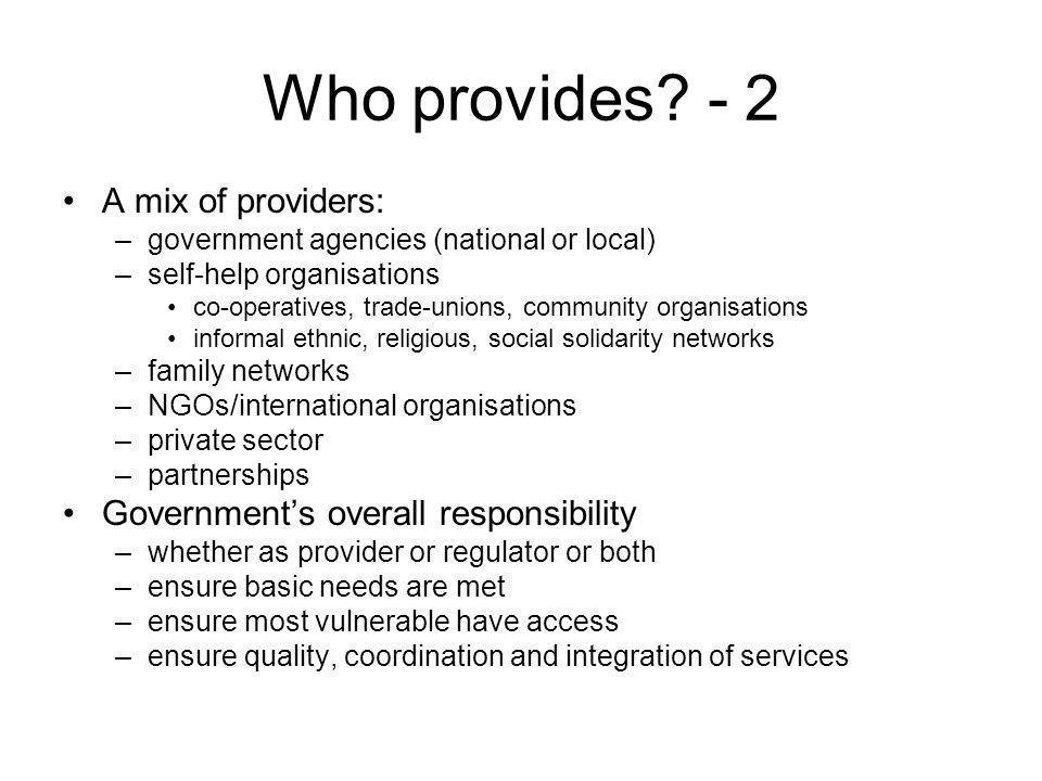 Who provides.