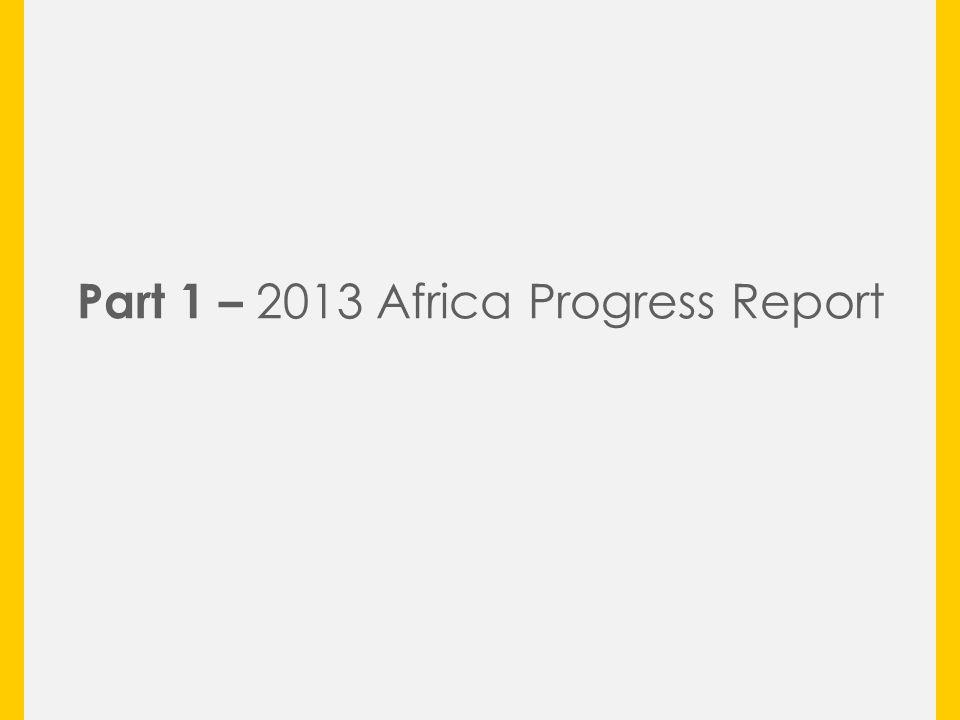 Part 1 – 2013 Africa Progress Report