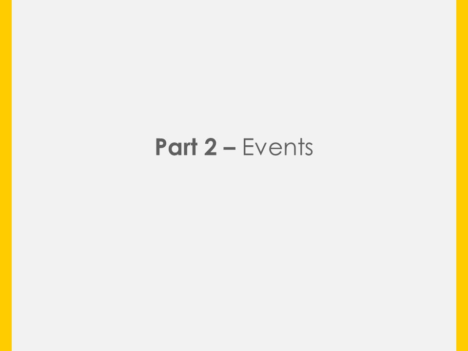 Part 2 – Events