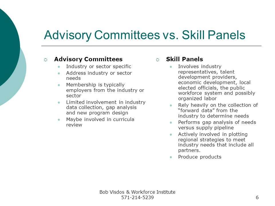 Bob Visdos & Workforce Institute 571-214-52396 Advisory Committees vs.