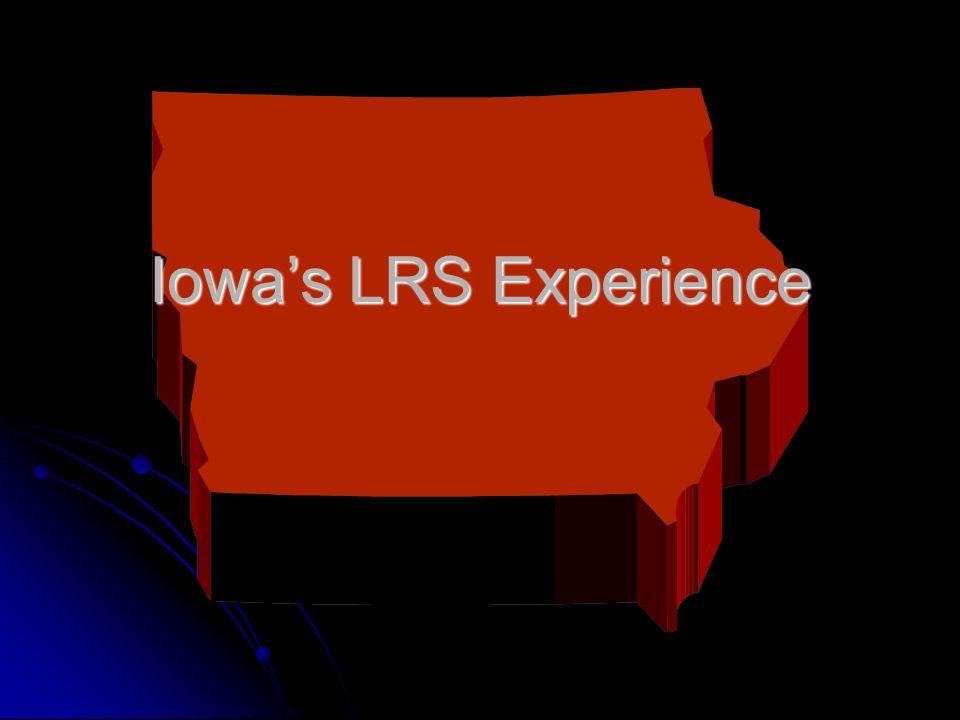 Iowas LRS Experience