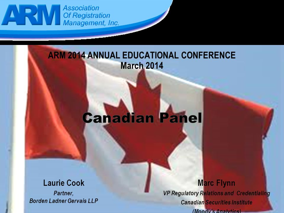 Canadian Registration Panel 12 The International Dealer Exemption is not available unless f.