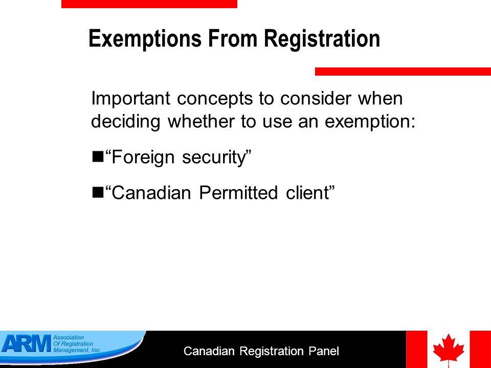 Canadian Registration Panel 19 Dealer Categories 1.Investment dealer 2.Mutual fund dealer 3.Scholarship plan dealer 4.Exempt market dealer 5.Restricted dealer