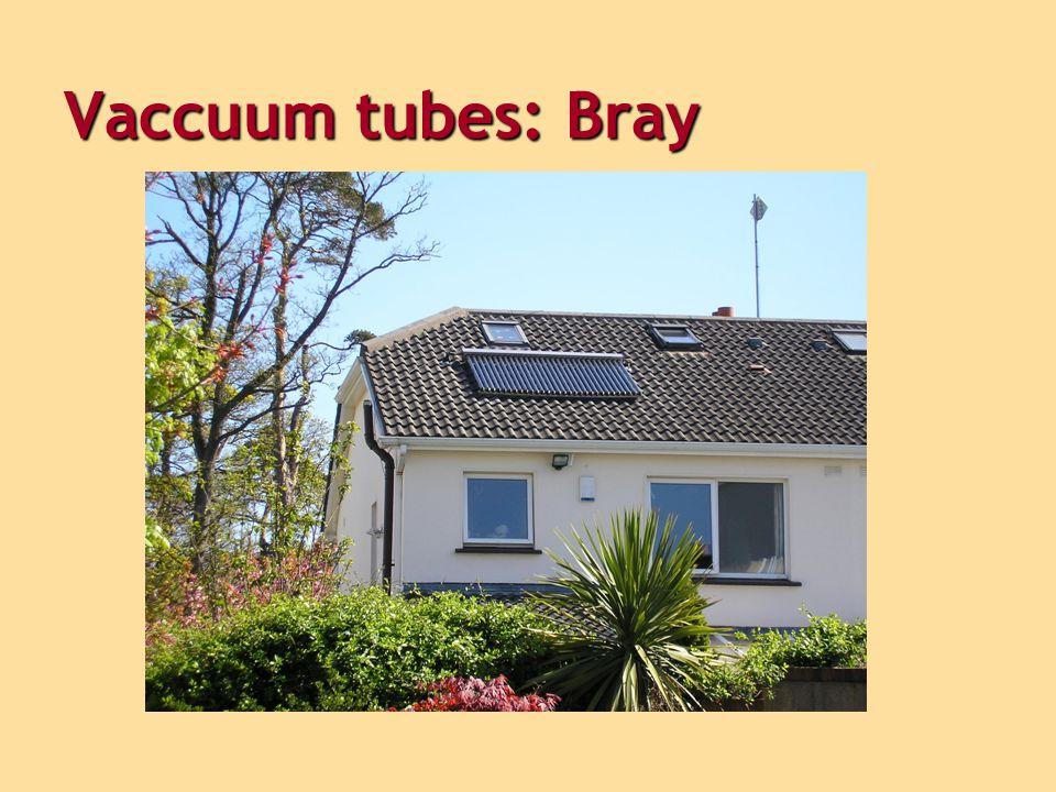 Vaccuum tubes: Bray