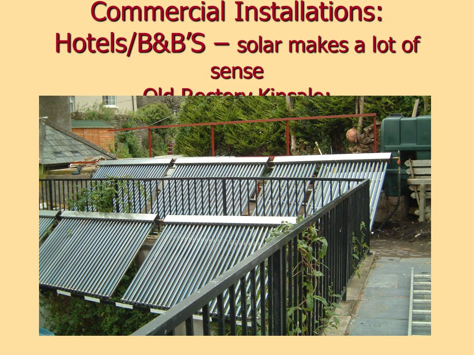 Commercial Installations: Hotels/B&BS – solar makes a lot of sense Old Rectory Kinsale: