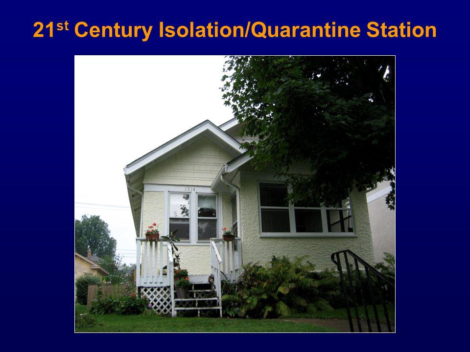 21 st Century Isolation/Quarantine Station