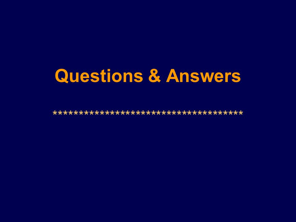 Questions & Answers *************************************