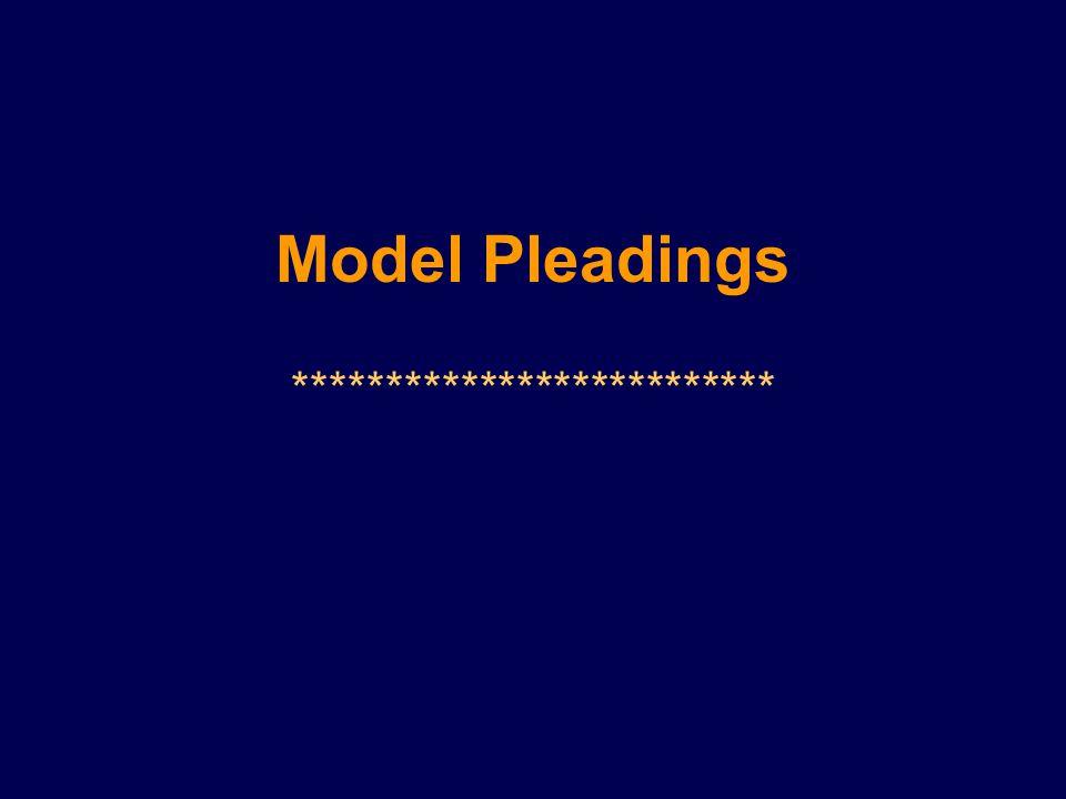 Model Pleadings **************************