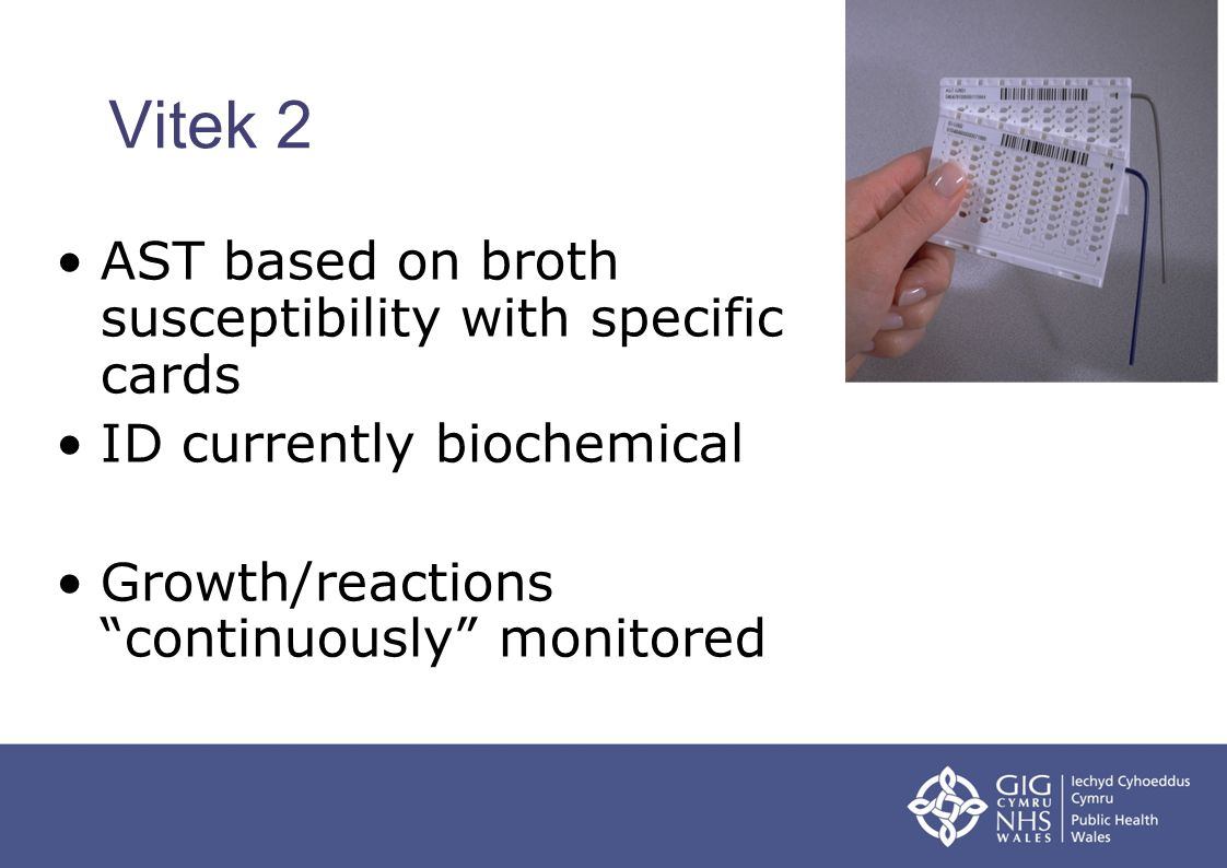 Vitek 2 AST based on broth susceptibility with specific cards ID currently biochemical Growth/reactions continuously monitored