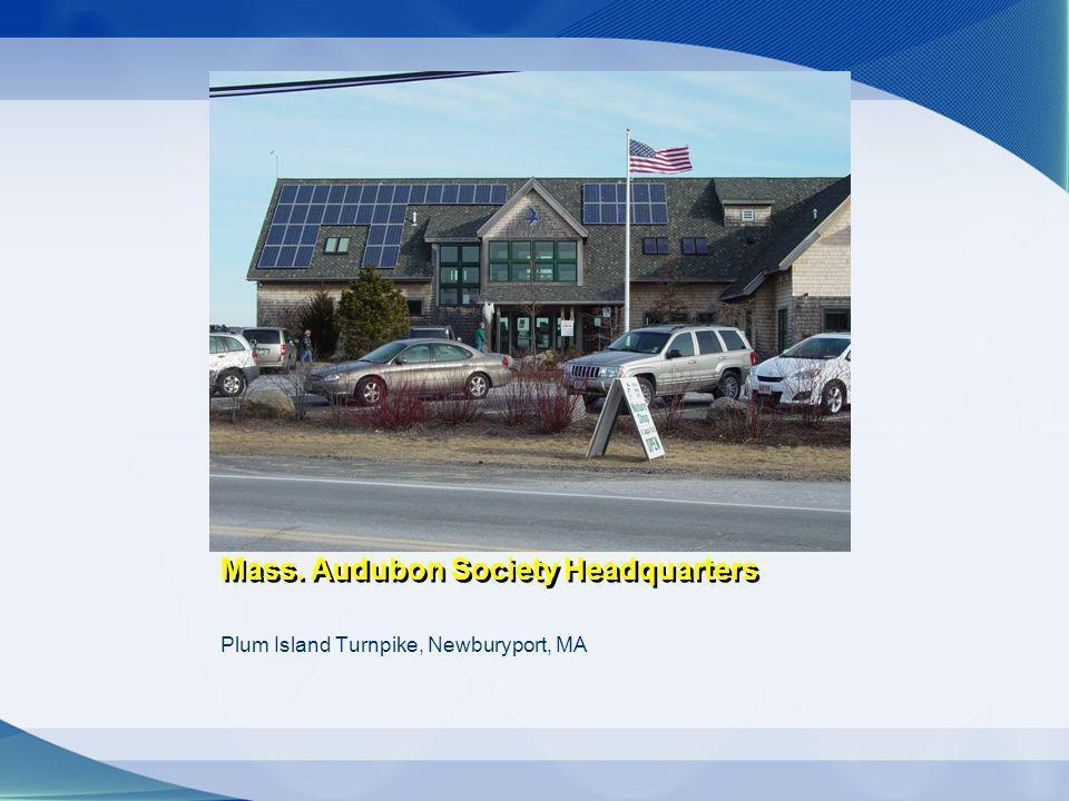 Mass. Audubon Society Headquarters Plum Island Turnpike, Newburyport, MA