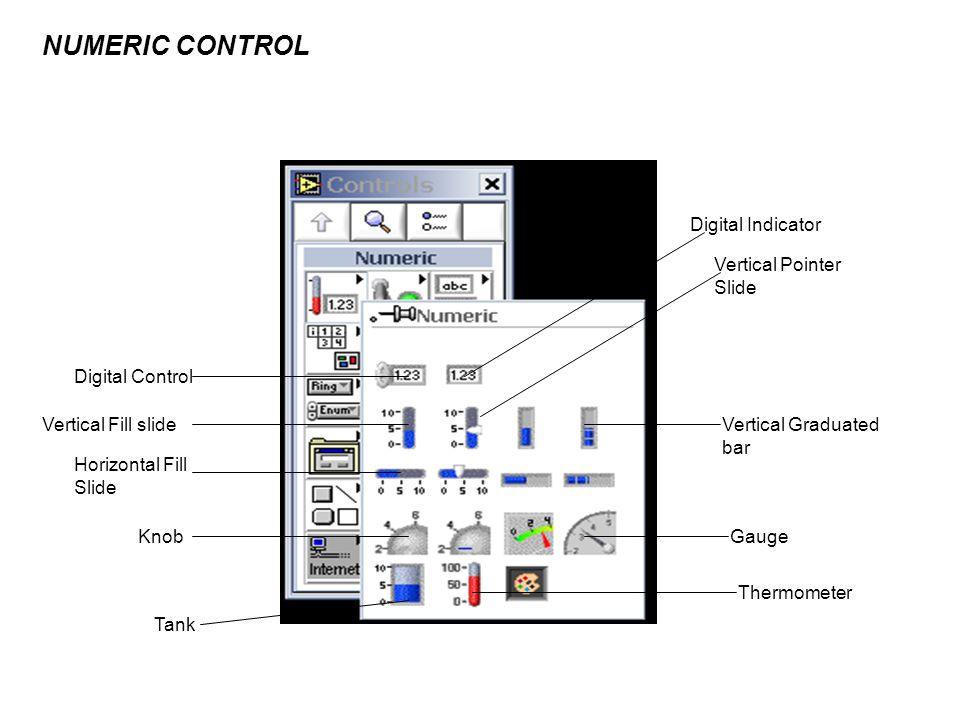 Digital Control Vertical Fill slide Digital Indicator Horizontal Fill Slide Knob Tank Vertical Pointer Slide Vertical Graduated bar Gauge Thermometer NUMERIC CONTROL