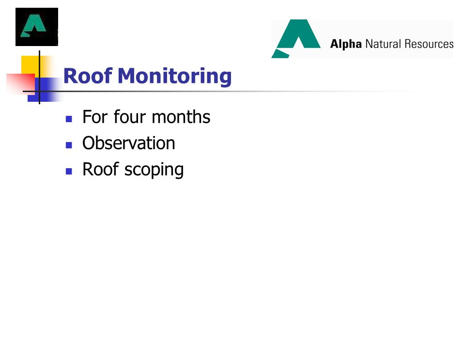 Roof Monitoring For four months Observation Roof scoping
