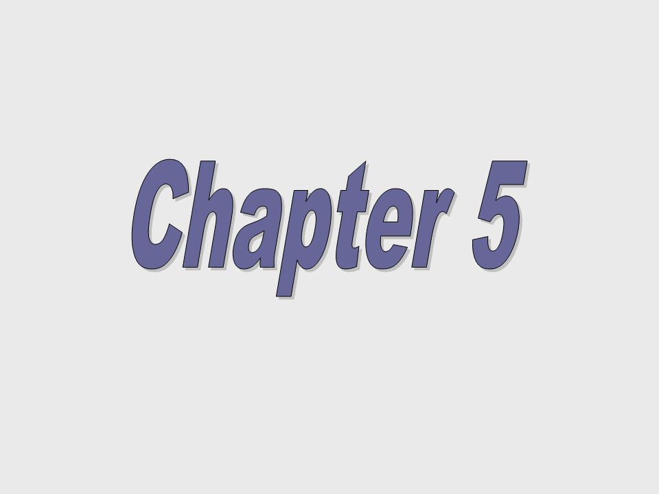 Chapter FiveChapter Five