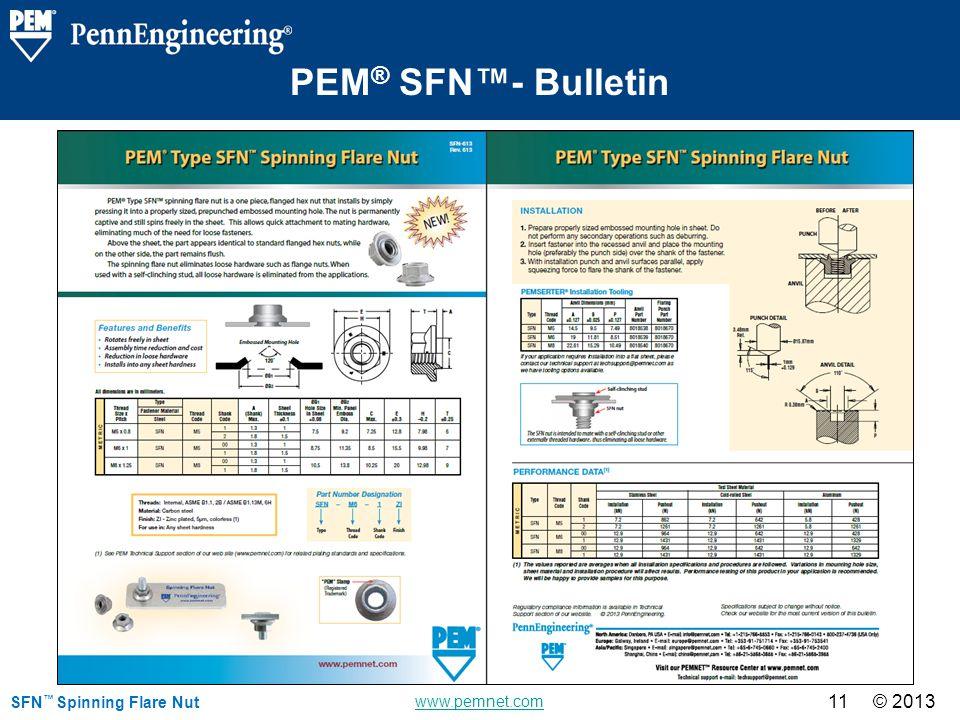© 2013 www.pemnet.com © 2013 11 SFN Spinning Flare Nut PEM ® SFN- Bulletin
