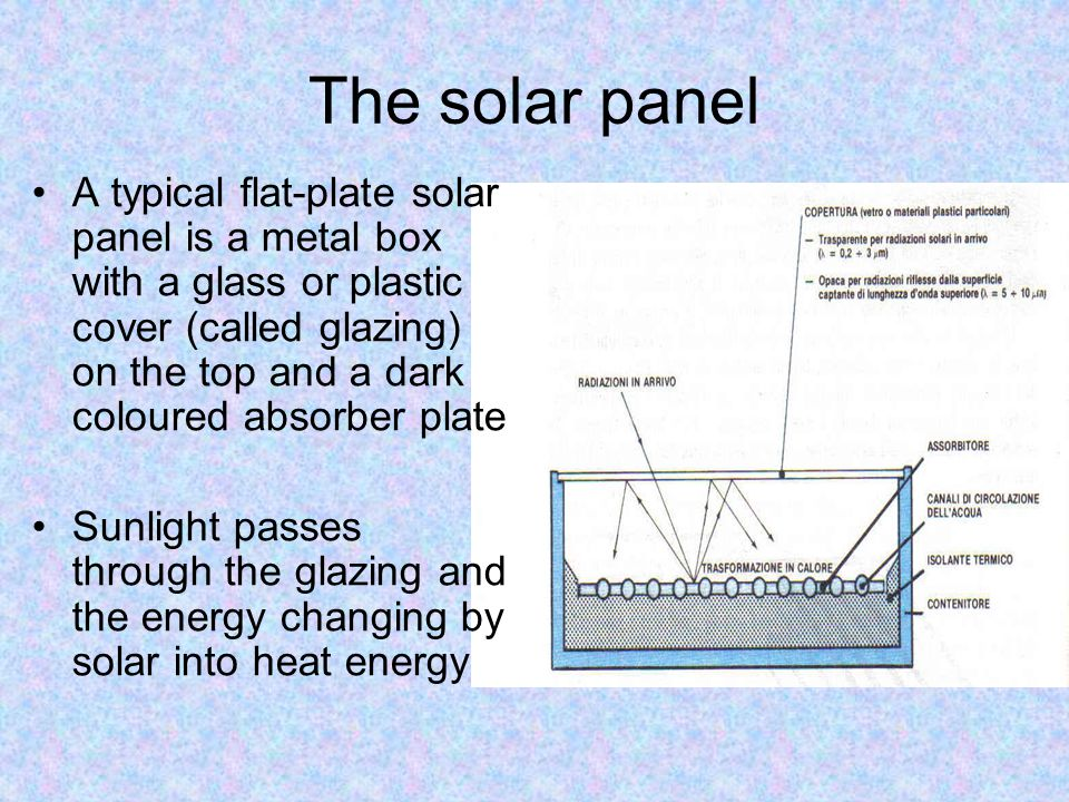 Panel efficiency The efficiency of the solar panel is the ratio between the energy transferred to the fluid vector and the catched radiation.