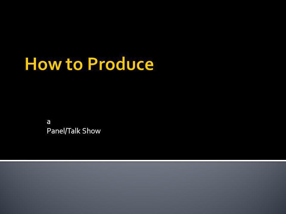 a Panel/Talk Show