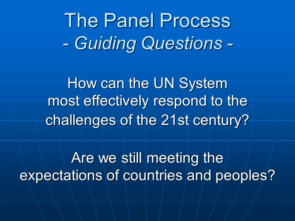 How can the UN System most effectively respond to the challenges of the 21st century.