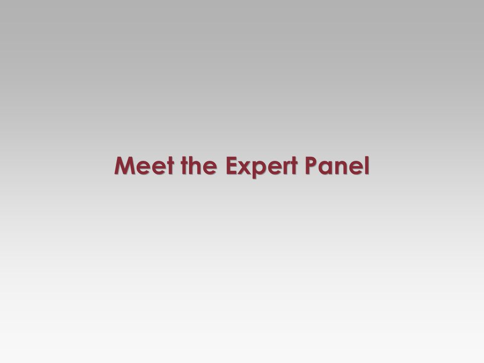 Composition of the Panel 10 nationally recognized experts.