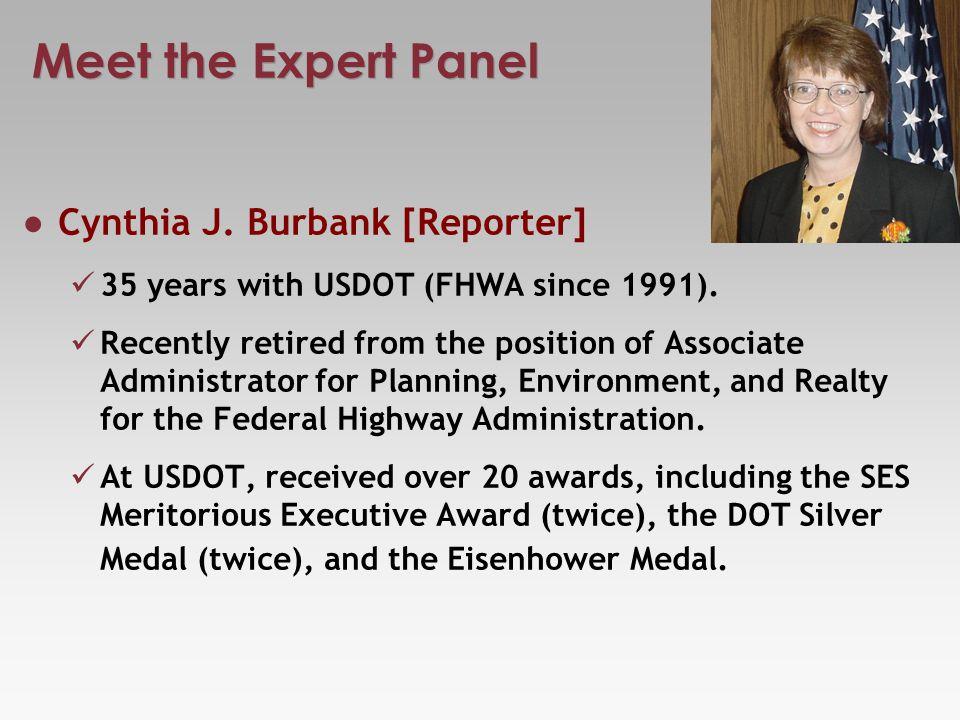 Meet the Expert Panel John Barna Executive Director, California Transportation Commission (CTC).