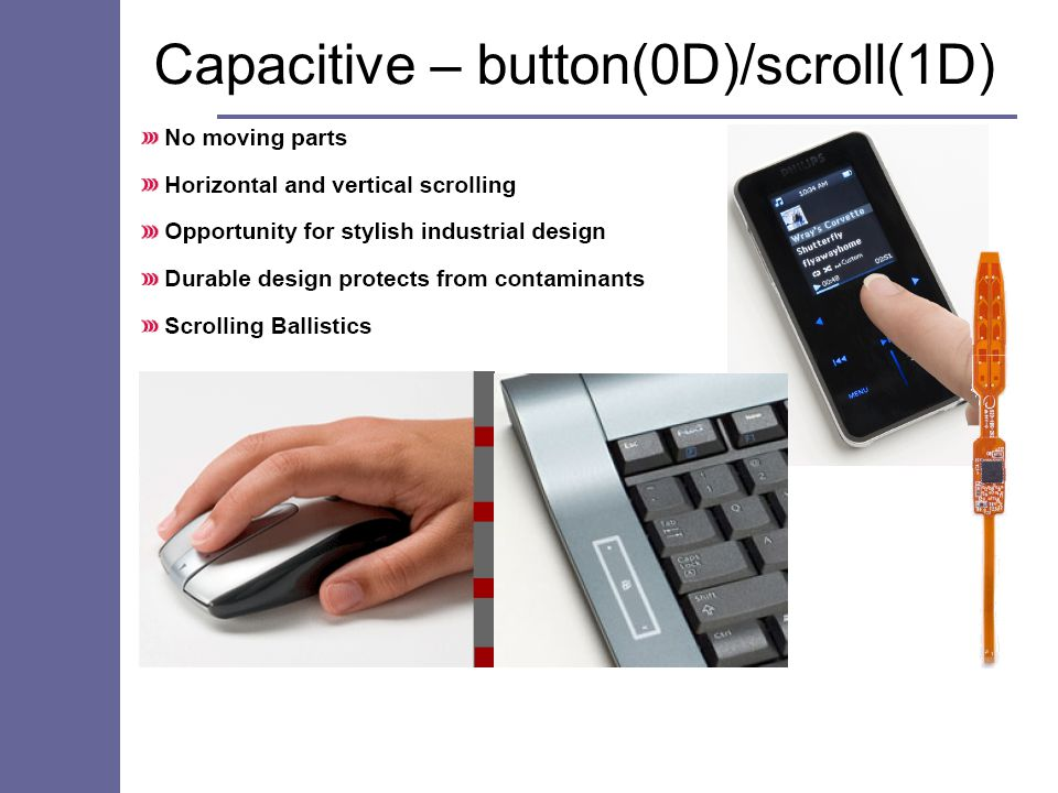Capacitive – button(0D)/scroll(1D)