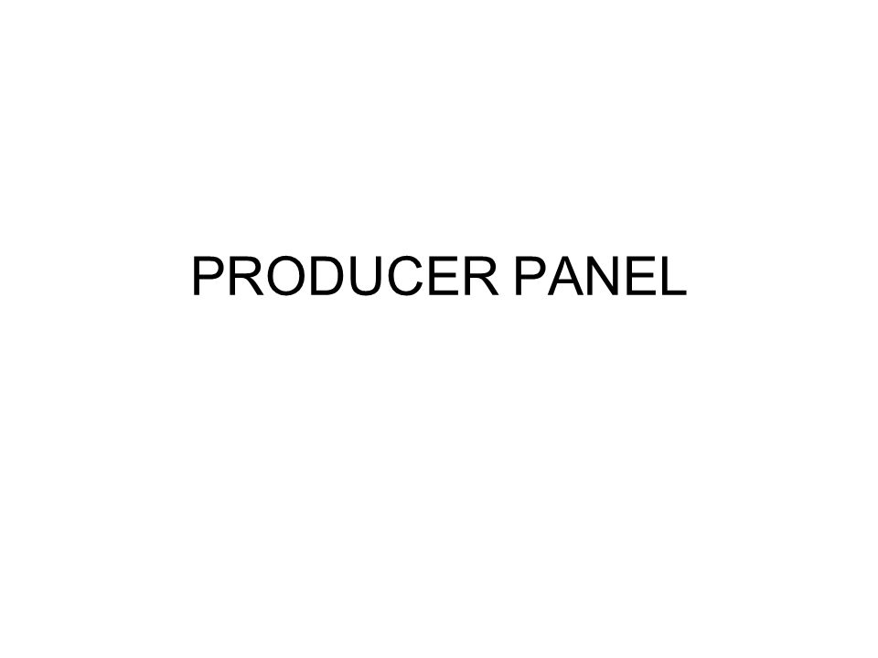 PRODUCER PANEL