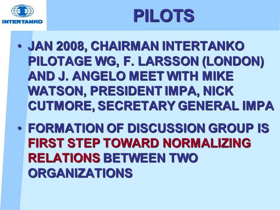 PILOTS JAN 2008, CHAIRMAN INTERTANKO PILOTAGE WG, F. LARSSON (LONDON) AND J. ANGELO MEET WITH MIKE WATSON, PRESIDENT IMPA, NICK CUTMORE, SECRETARY GEN