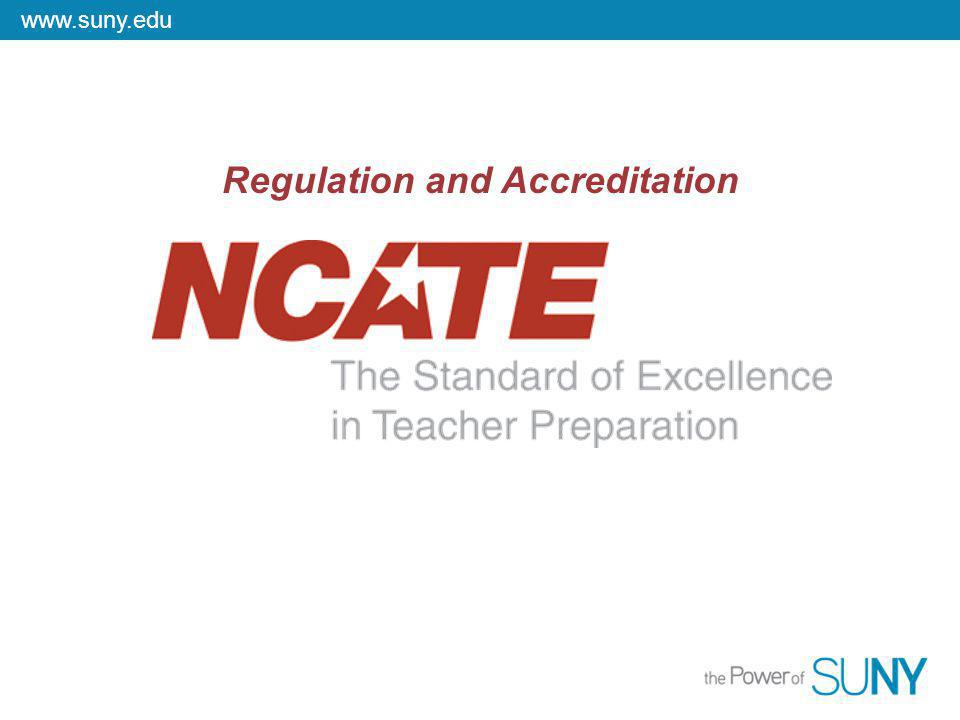 www.suny.edu Regulation and Accreditation