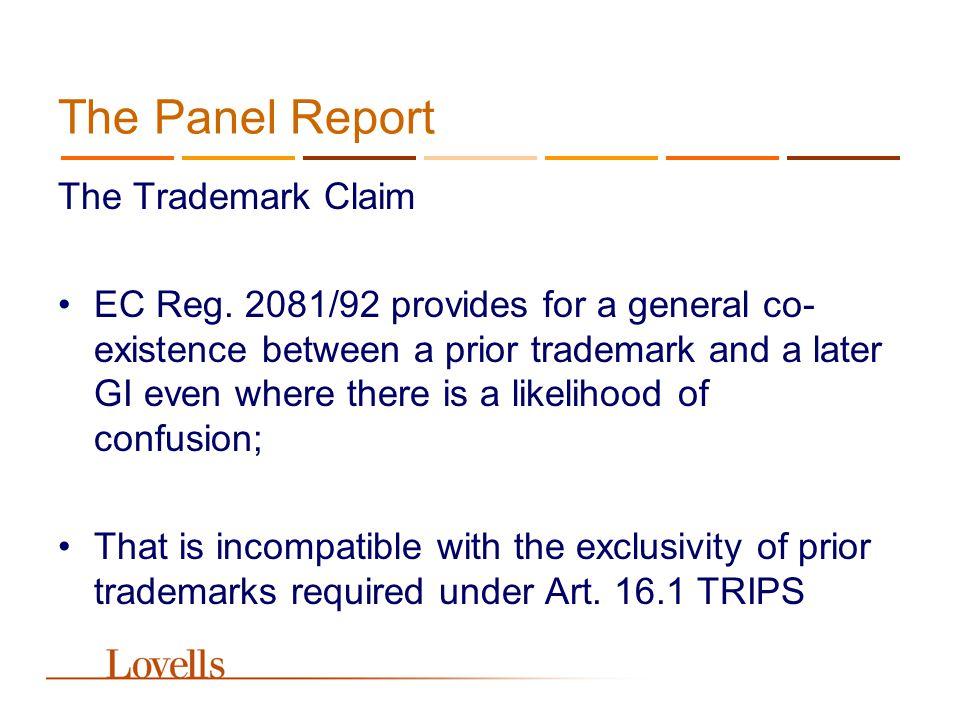 The Panel Report Coexistence under EC Reg.